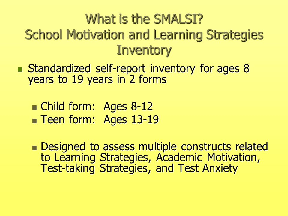 What is the SMALSI School Motivation and Learning Strategies Inventory