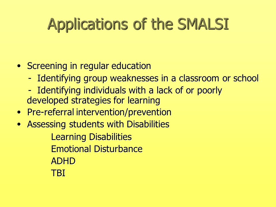Applications of the SMALSI