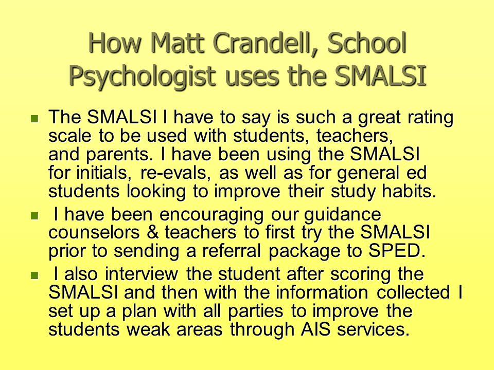 How Matt Crandell, School Psychologist uses the SMALSI