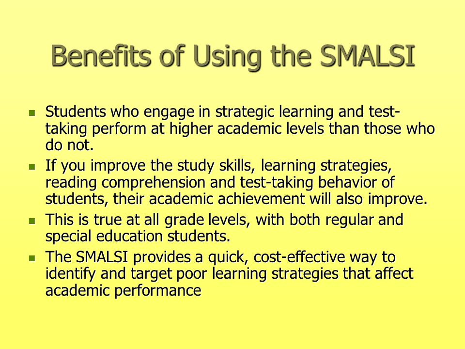 Benefits of Using the SMALSI