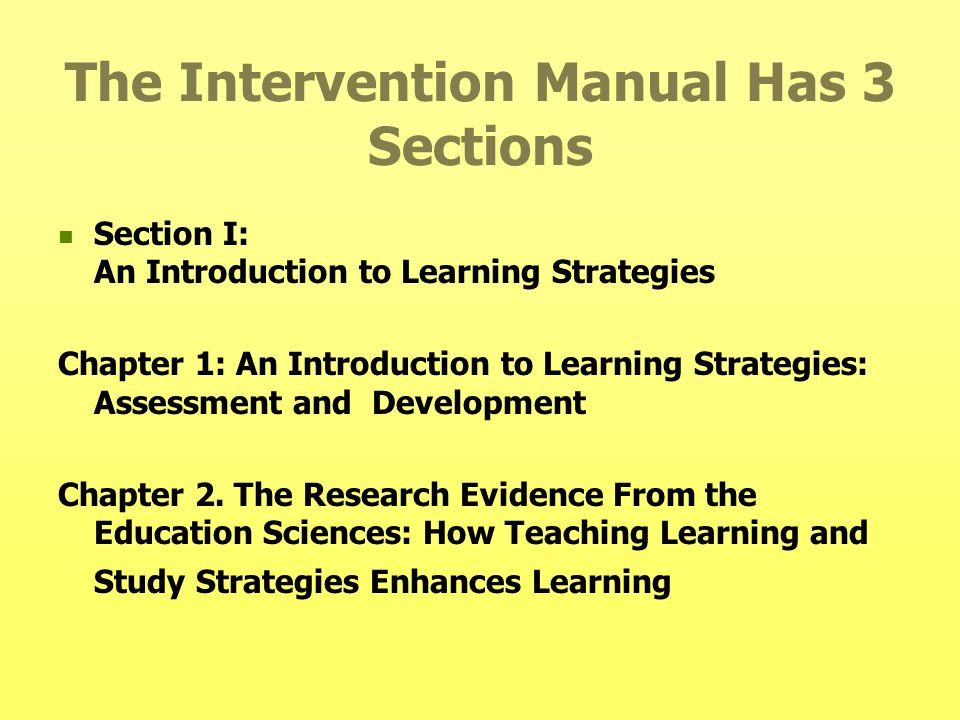 The Intervention Manual Has 3 Sections