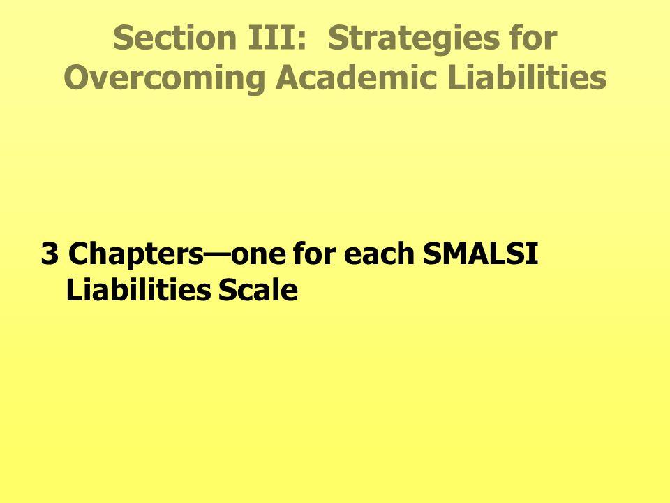 Section III: Strategies for Overcoming Academic Liabilities