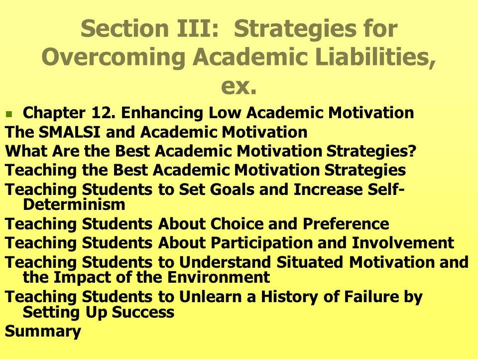 Section III: Strategies for Overcoming Academic Liabilities, ex.