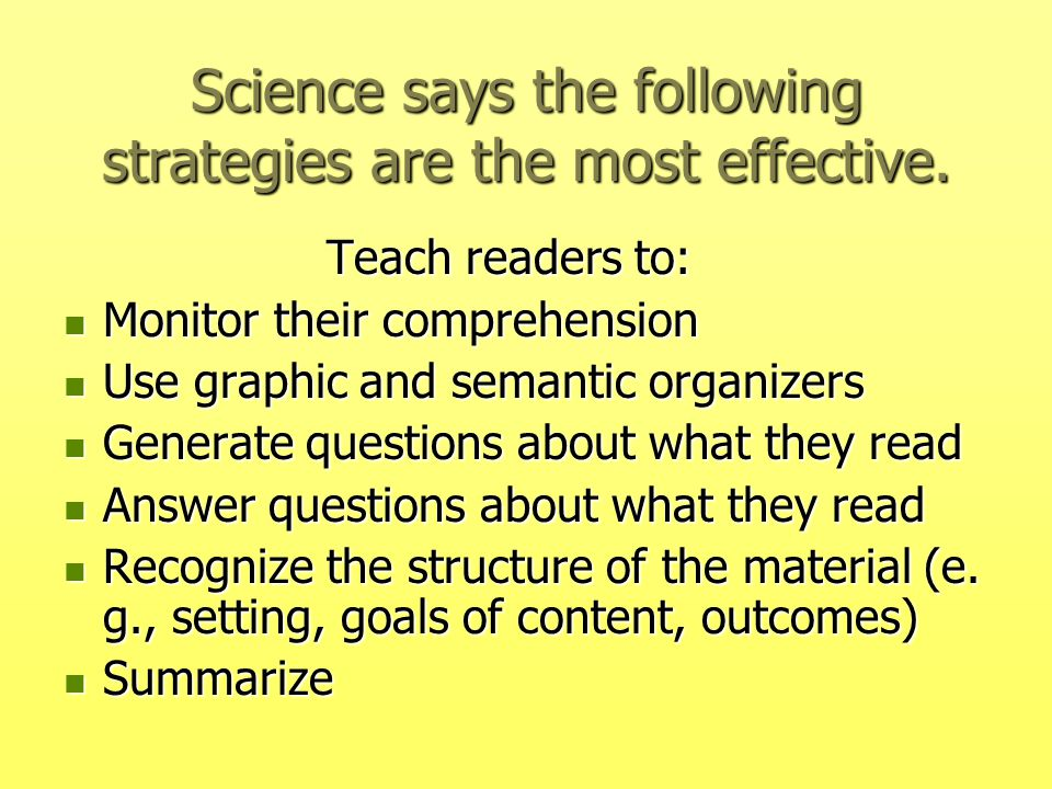 what is the most effective strategy Scaffolding: strategies for improving reading comprehension skills by patricia babbitt introduction most effective strategies theoretically speaking.