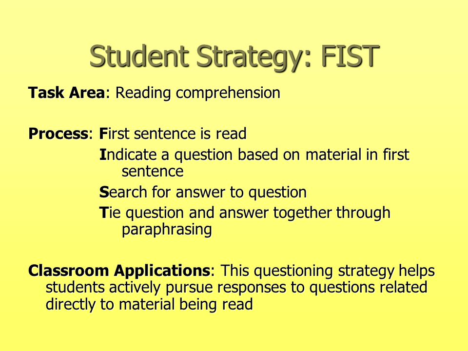 Student Strategy: FIST