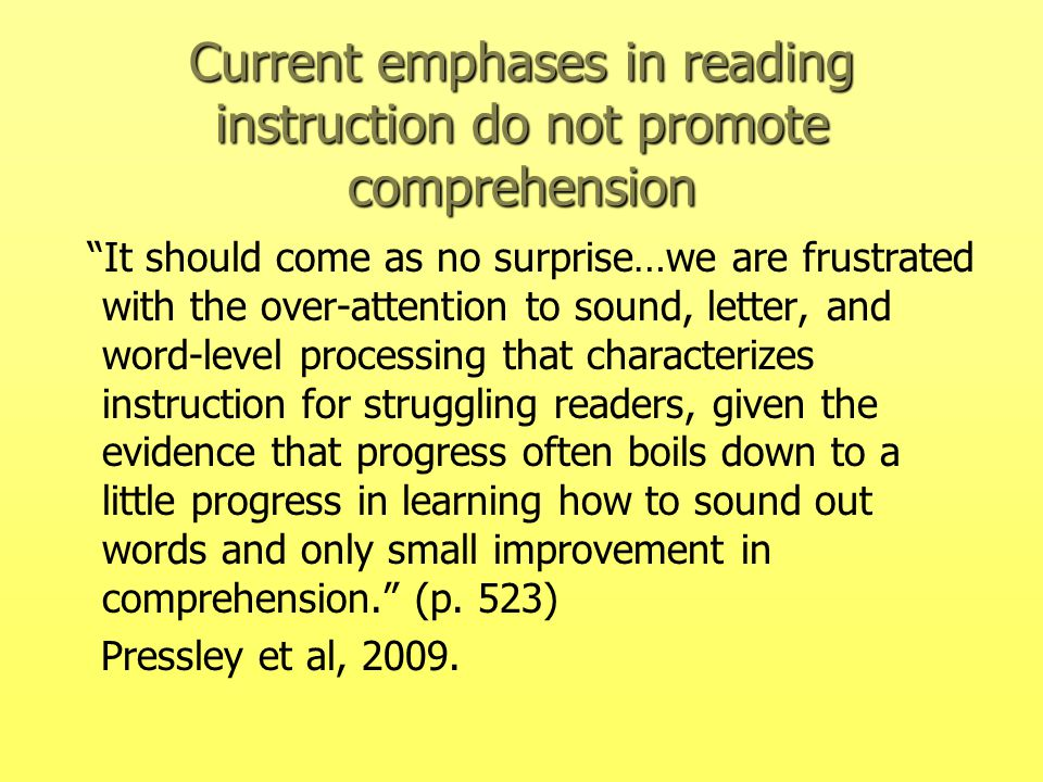 Current emphases in reading instruction do not promote comprehension