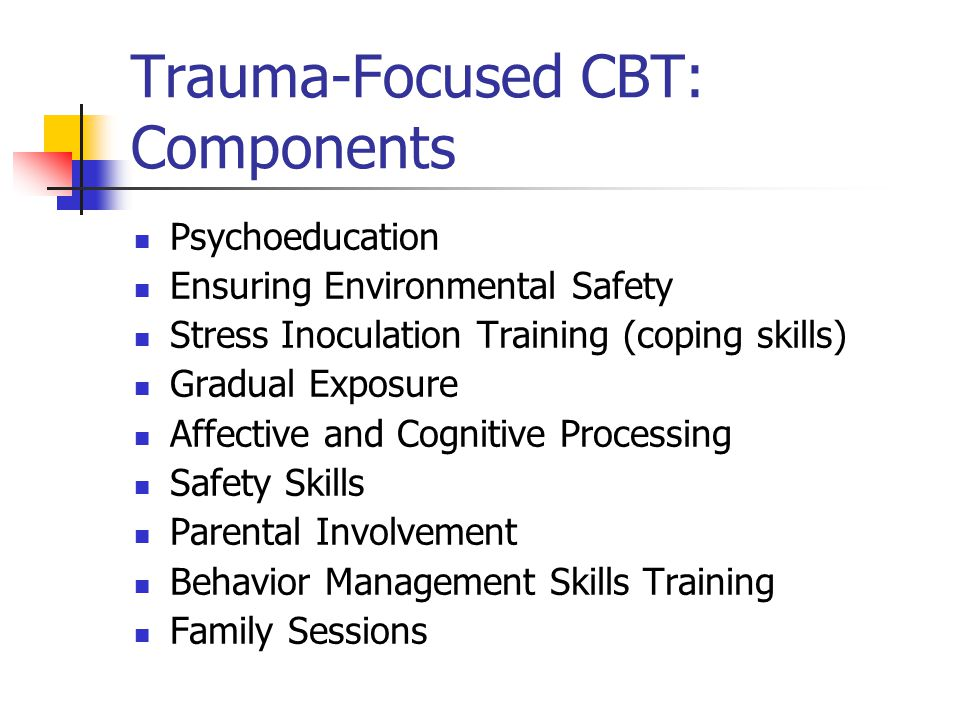 Trauma-Focused CBT: Components