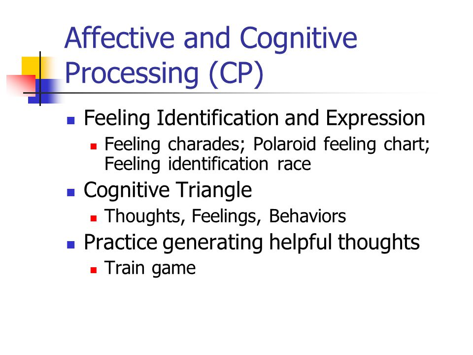 Affective and Cognitive Processing (CP)