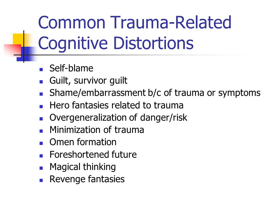 Common Trauma-Related Cognitive Distortions