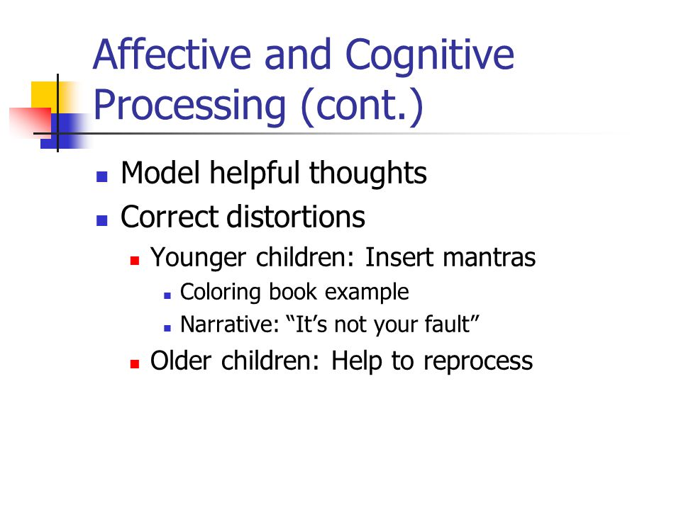 Affective and Cognitive Processing (cont.)