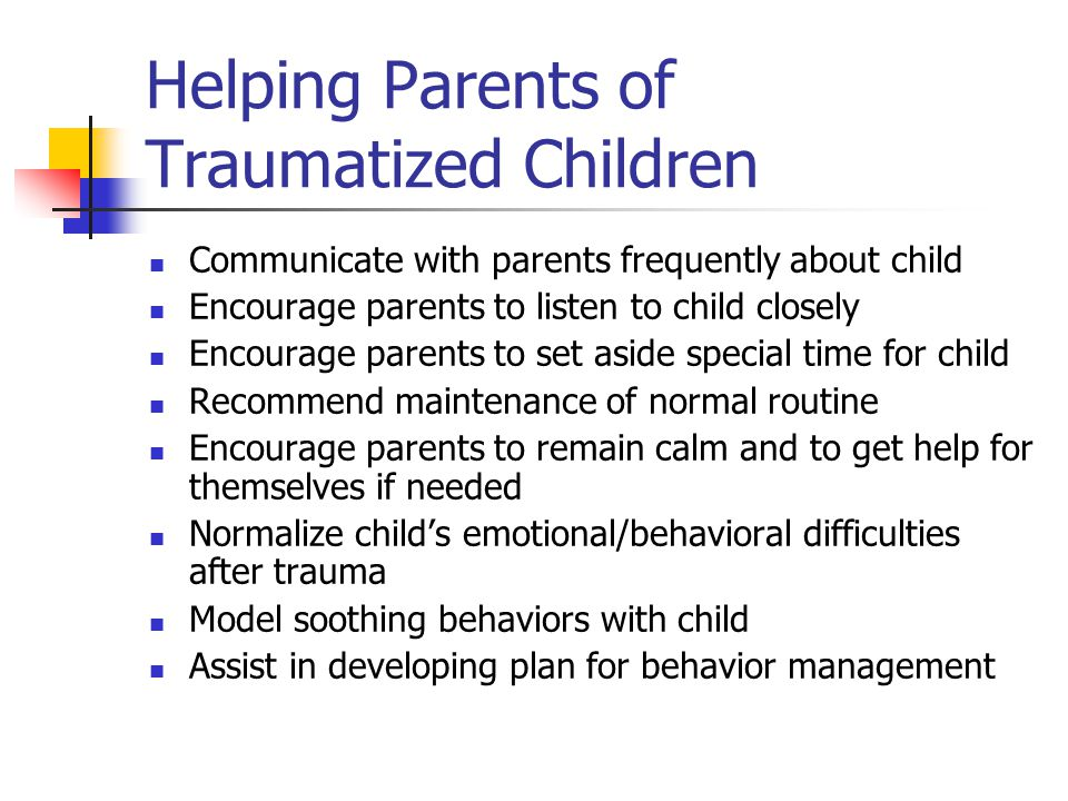 Helping Parents of Traumatized Children