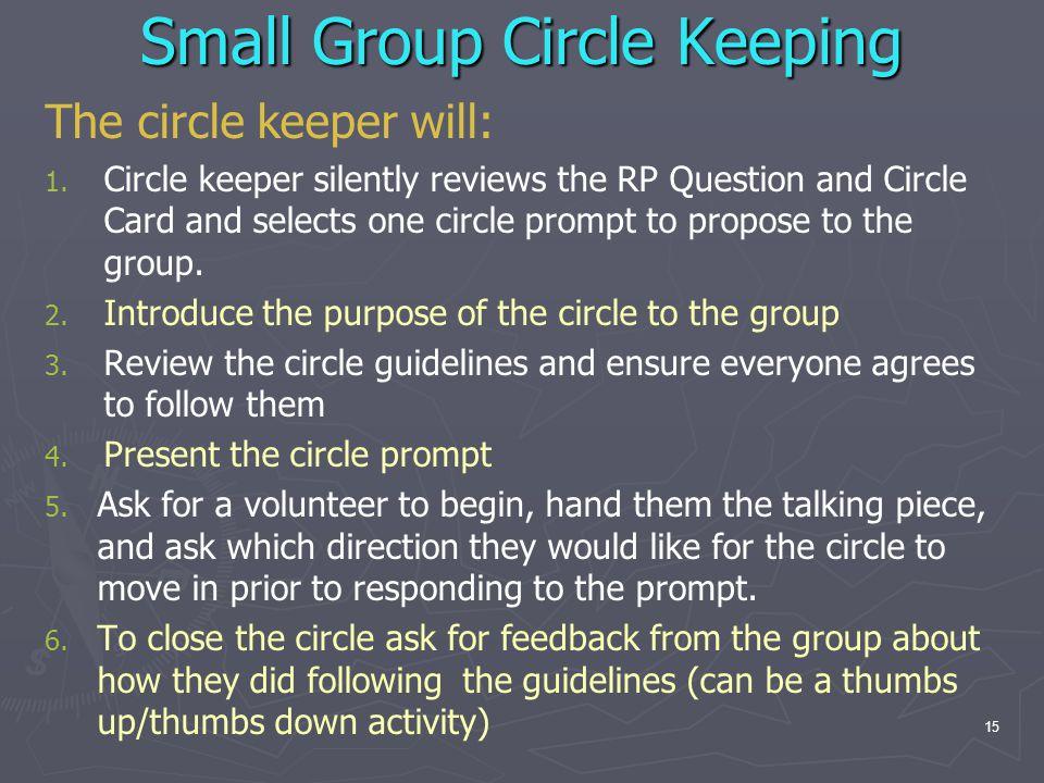 Small Group Circle Keeping