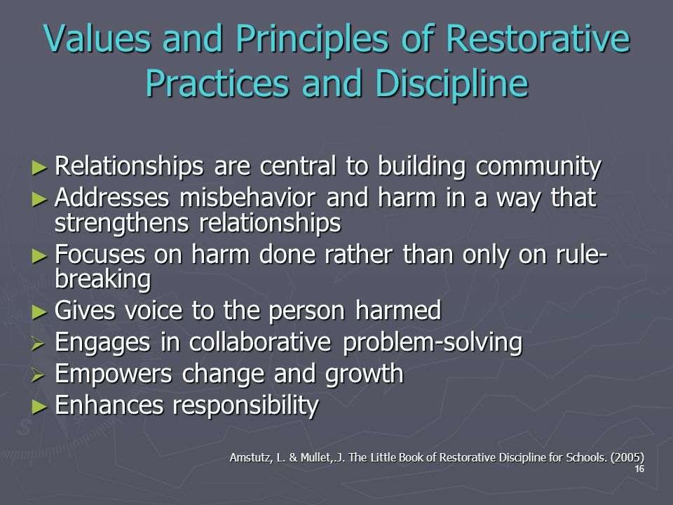 Values and Principles of Restorative Practices and Discipline
