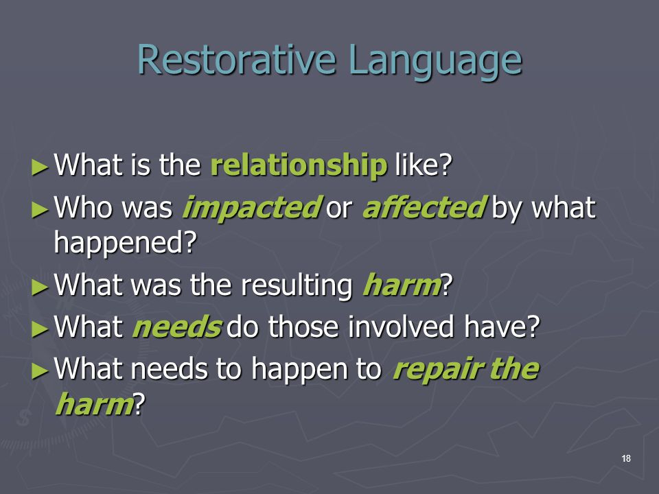 Restorative Language What is the relationship like