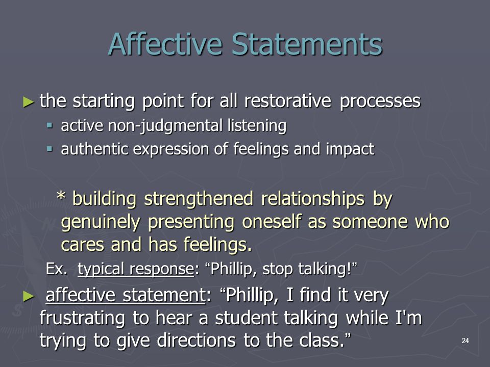 Affective Statements the starting point for all restorative processes