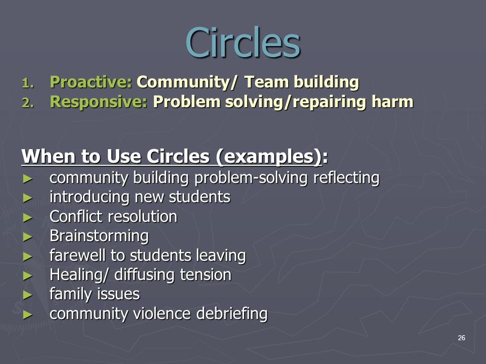 Circles When to Use Circles (examples):