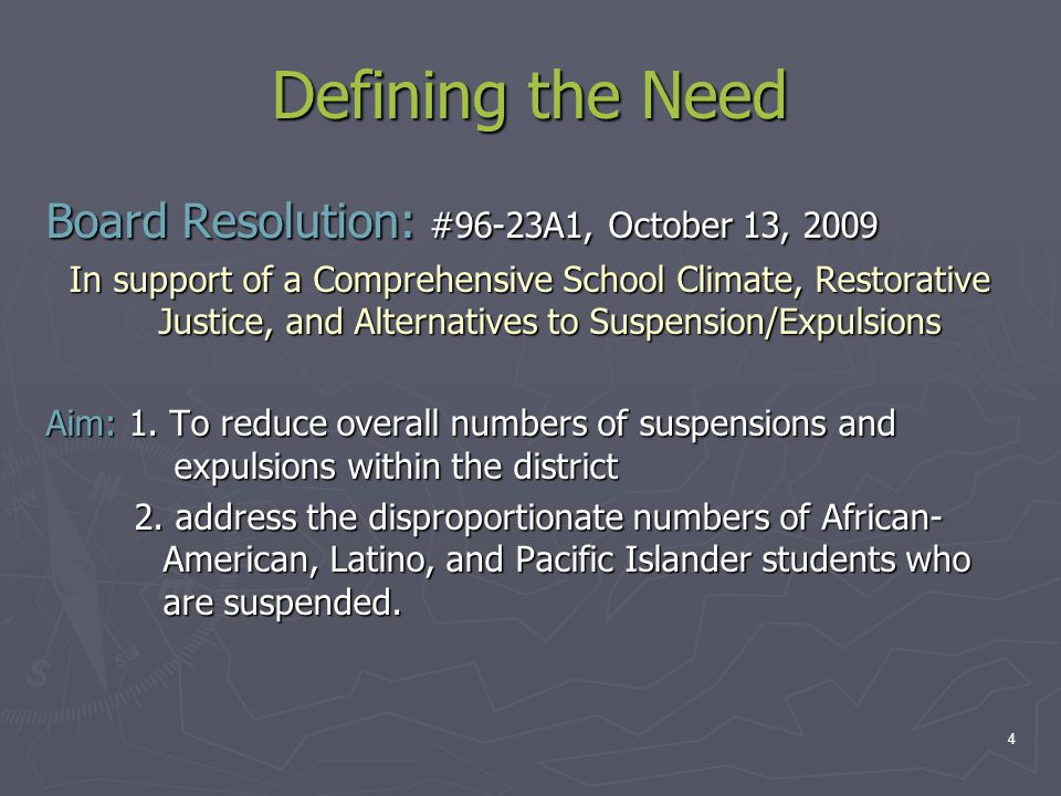 Defining the Need Board Resolution: #96-23A1, October 13, 2009