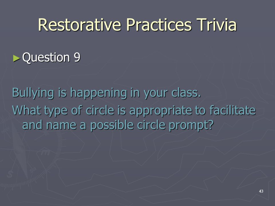 Restorative Practices Trivia