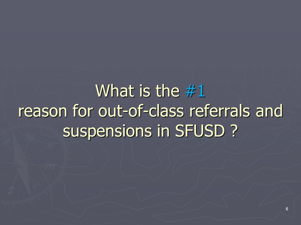What is the #1 reason for out-of-class referrals and suspensions in SFUSD