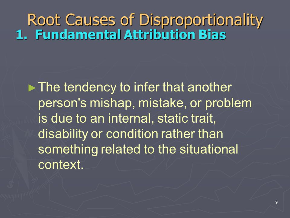 Root Causes of Disproportionality