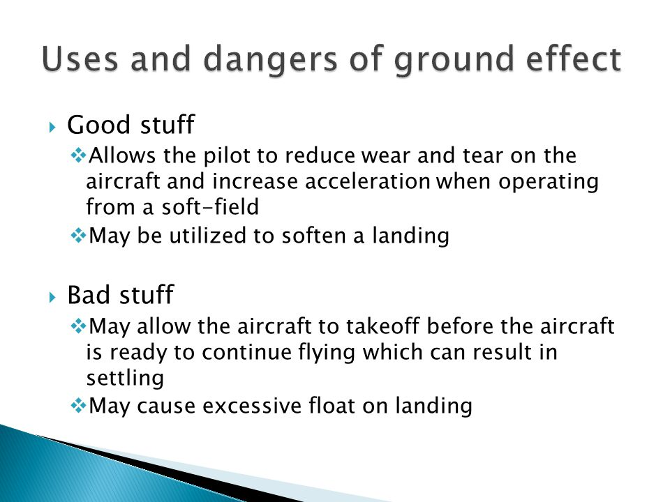Uses and dangers of ground effect