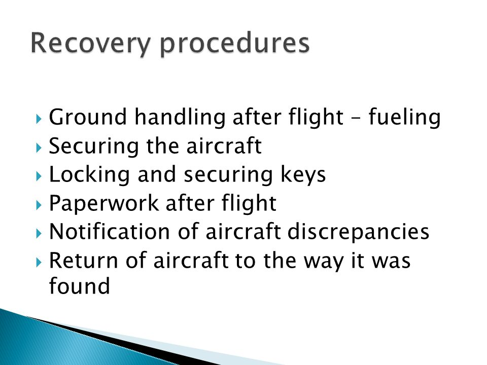 Recovery procedures Ground handling after flight – fueling