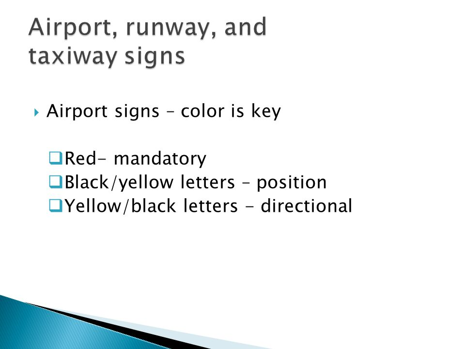 Airport, runway, and taxiway signs