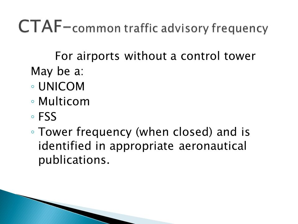 CTAF-common traffic advisory frequency