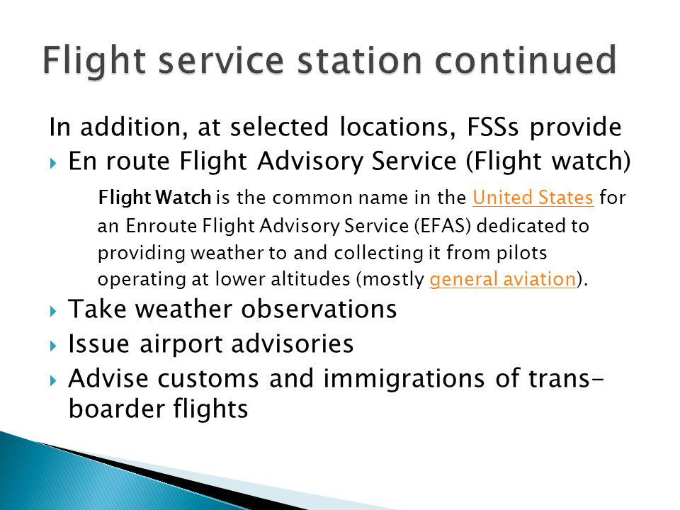 Flight service station continued