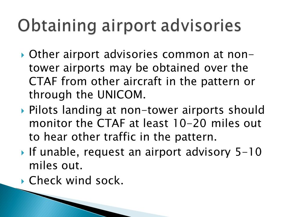 Obtaining airport advisories