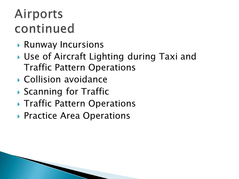 Airports continued Runway Incursions