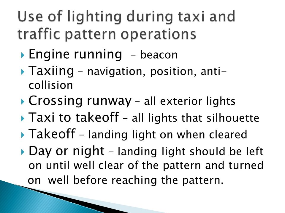 Use of lighting during taxi and traffic pattern operations
