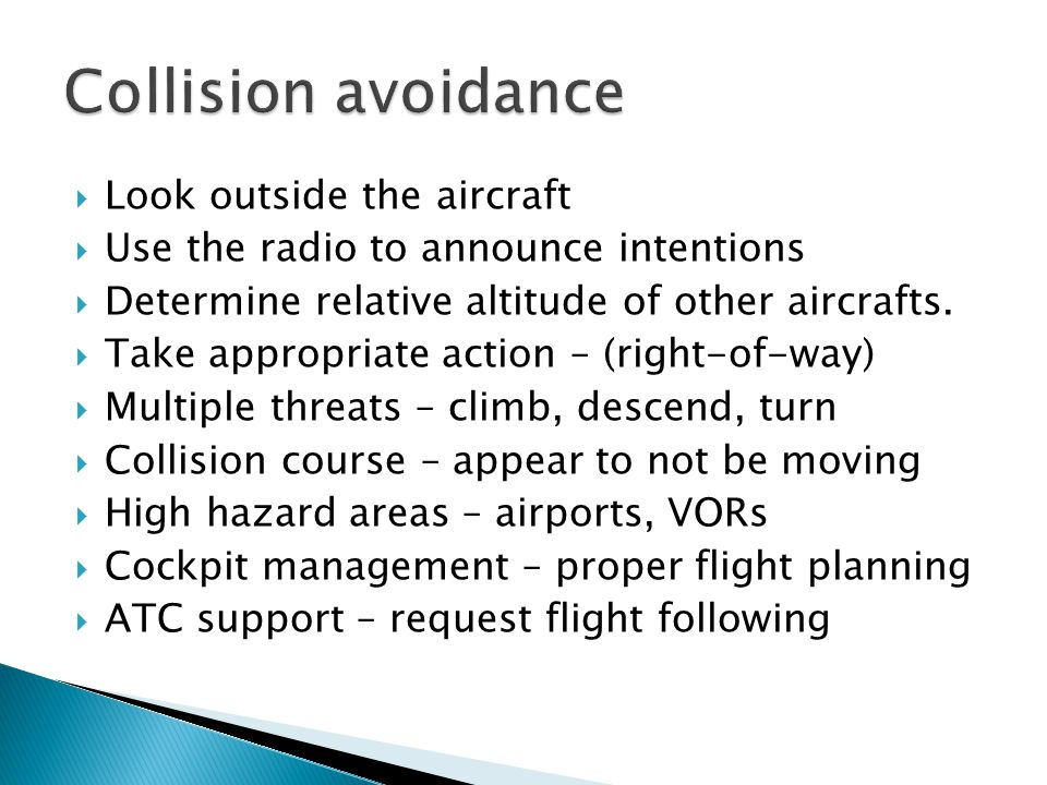 Collision avoidance Look outside the aircraft