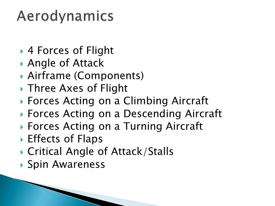 Aerodynamics 4 Forces of Flight Angle of Attack Airframe (Components)