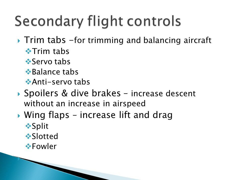 Secondary flight controls