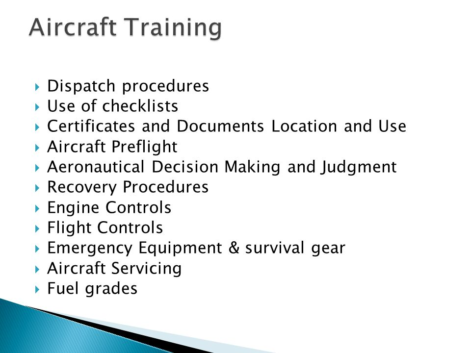 Aircraft Training Dispatch procedures Use of checklists