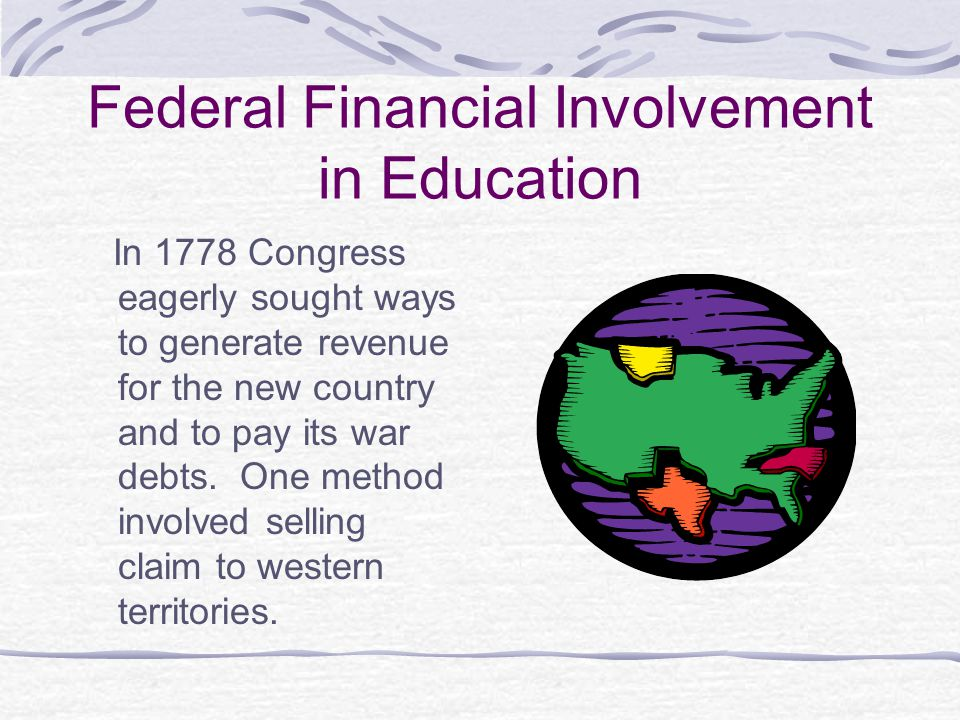 Federal Financial Involvement in Education