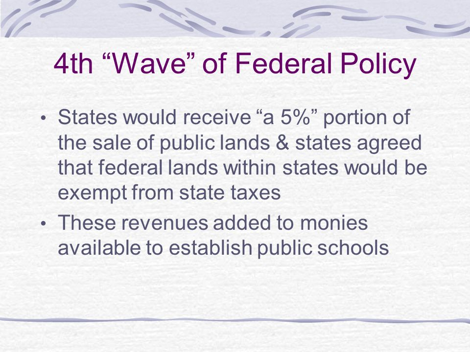 4th Wave of Federal Policy