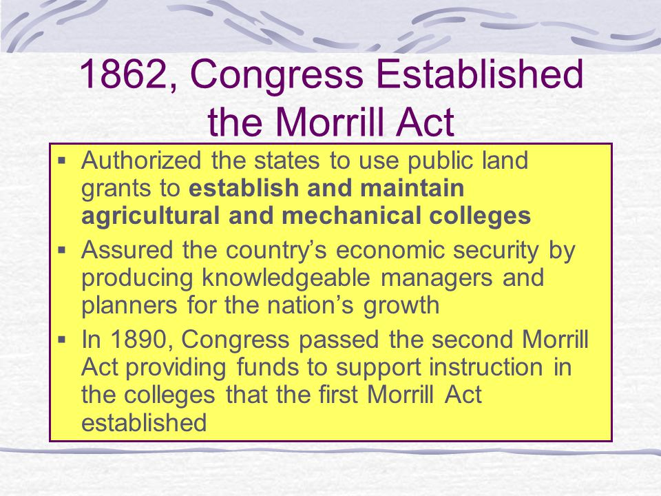 1862, Congress Established the Morrill Act
