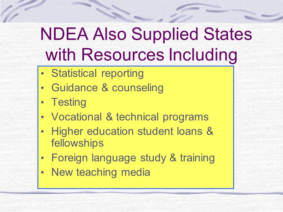 NDEA Also Supplied States with Resources Including