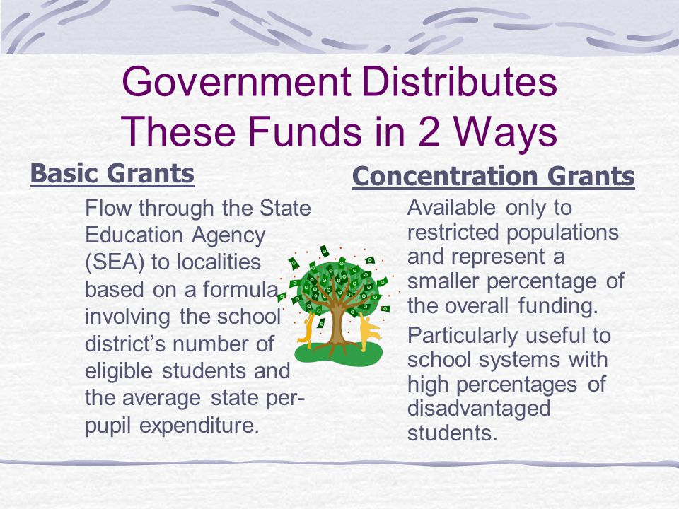 Government Distributes These Funds in 2 Ways