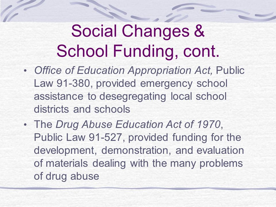 Social Changes & School Funding, cont.