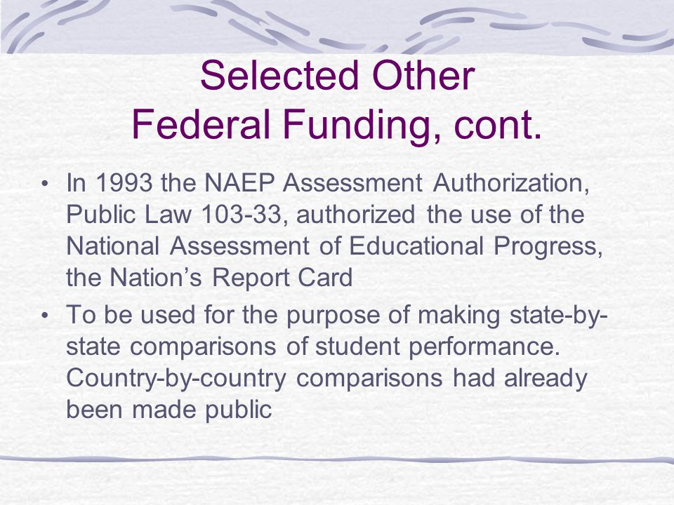 Selected Other Federal Funding, cont.