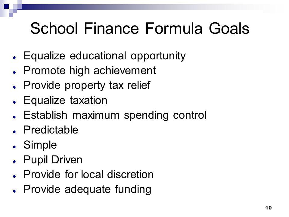 School Finance Formula Goals