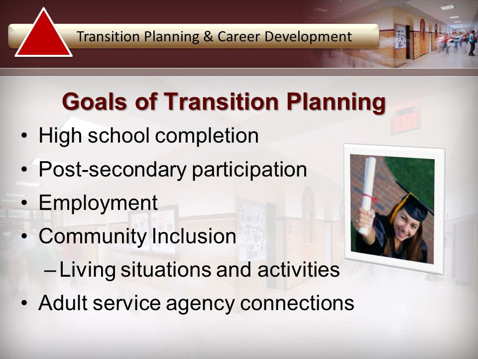 Goals of Transition Planning