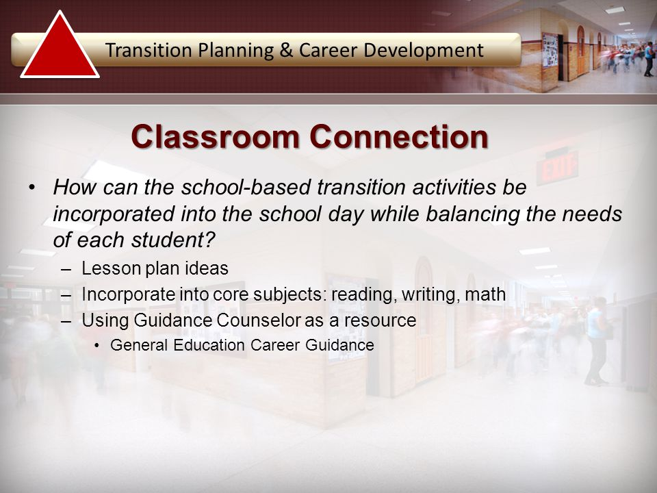 Classroom Connection Transition Planning & Career Development