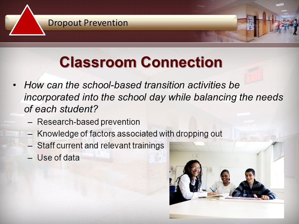 Classroom Connection Dropout Prevention