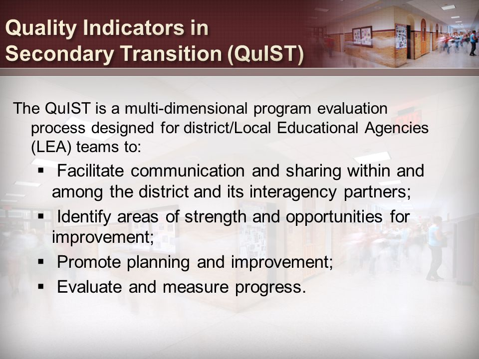Quality Indicators in Secondary Transition (QuIST)