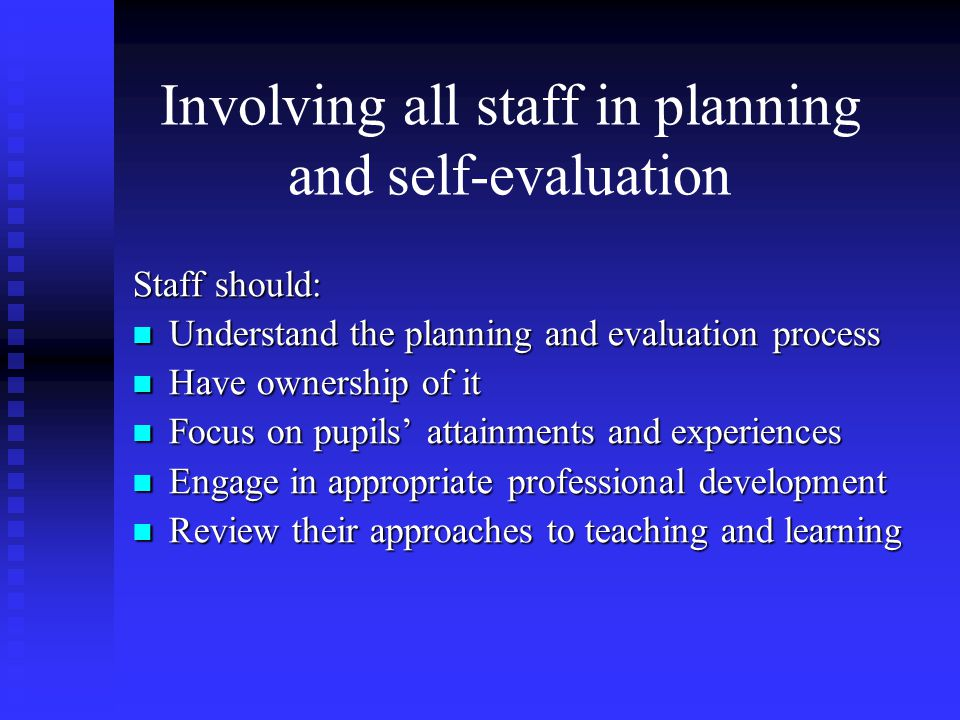 Involving all staff in planning and self-evaluation