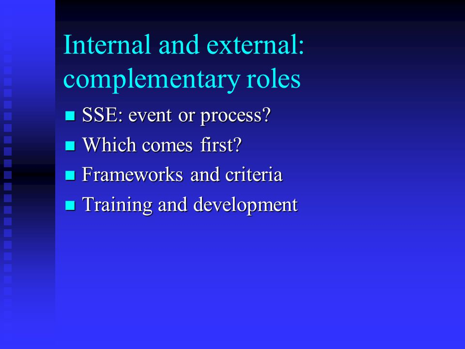 Internal and external: complementary roles